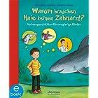 Warum brauchen Haie keinen Zahnarzt?: Vorlesegeschichten für neugierige Kinder (Warum?-Kinderfragen) (German Edition)