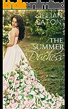 The Summer Duchess (A Duchess for All Seasons Book 3)
