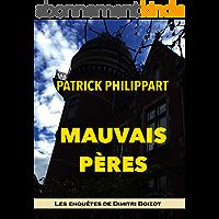 Mauvais pères (Les enquêtes de Dimitri Boizot t. 10)