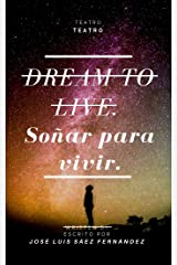 Dream to Live: Soñar para vivir Versión Kindle
