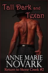 Tall Dark and Texan (Return to Stone Creek Book 2) Kindle Edition