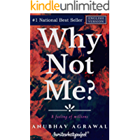 Why Not Me?: A feeling of millions (English)
