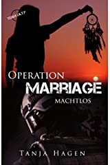 Operation Marriage - Machtlos (Team I.A.T.F. 14) Kindle Ausgabe