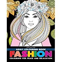 Fashion - Adult Colouring Book for Peace & Relaxation