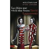 La chica que vivió dos veces (Serie Millennium 6) (Áncora & Delfín)