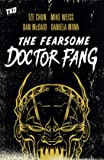 The Fearsome Doctor Fang