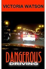 Dangerous Driving Kindle Edition