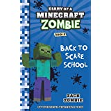 DIARY OF A MINECRAFT ZOMBIE #08: BACK TO SCARE SCHOOL