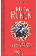 Ruf der Runen: Eine Einführung in die Welt der Runen Taschenbuch