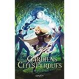 Gardiens des Cités perdues - tome 7 Reminiscences
