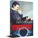 My Inventions, Autobiography of Nikola Tesla