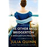 The Other Miss Bridgerton: A Bridgerton Prequel (The Rokesbys Book 3)