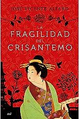 La fragilidad del crisantemo Versión Kindle