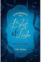 Machtsteine (Geheimnisse von Blut & Liebe 2) Kindle Ausgabe