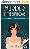 Murder in the Shallows: A Violet Carlyle Historical Mystery (The Violet Carlyle Mysteries Book 8) (English Edition)