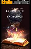 La Prophétie de l'Almanach (French Edition)
