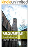 Katzelmacher: Kriminalroman