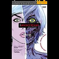 iZombie Vol. 1: Dead To the World (English Edition)