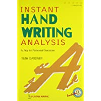 Instant Handwriting Analysis: A Key to Personal Success (ASP)