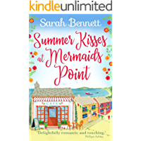 Summer Kisses at Mermaids Point: A warm, escapist feel-good read for 2021