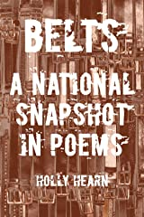 Belts: A National Snapshot in Poems Kindle Edition