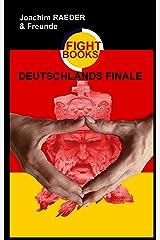 Deutschlands Finale Kindle Ausgabe