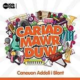 Cariad Mawr Duw: Caneuon Addoli i Blant