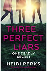 Three Perfect Liars Kindle Edition