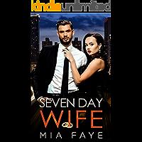 Seven Day Wife: Ein Fake-Marriage Office Liebesroman