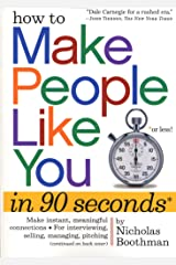 How to Make People Like You in 90 Seconds or Less (English Edition) Format Kindle