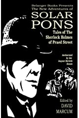 The New Adventures of Solar Pons: Tales of the Sherlock Holmes of Praed Street (The Adventures of Solar Pons Book 10) Kindle Edition