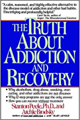 The Truth about Addiction and Recovery Paperback