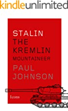 Stalin: The Kremlin Mountaineer (Icons) (Kindle Single)