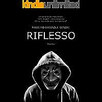 RIFLESSO: Romanzo Thriller Psicologico