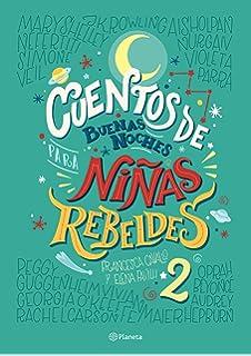 Cuentos de buenas noches para niñas rebeldes: Amazon.co.uk: Cavallo, Francesca, Favilli, Elena, Aguilà, Helena: 9788408176114: Books