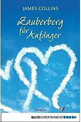 Zauberberg für Anfänger: Roman (German Edition) Kindle Edition
