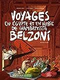 Voyages en Egypte et en Nubie de Giambattista Belzoni : Premier voyage