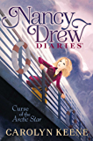 Curse of the Arctic Star (Nancy Drew Diaries Book 1)