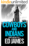 Cowboys and Indians (DC Scott Cullen Crime Series Book 7)