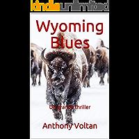 Wyoming Blues (Bostonian Stories Vol. 6)