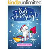 KIDS ARE AMAZING! : Short Stories for Children about Courage, Friendship and Confidence! (Present for Boys and Girls)