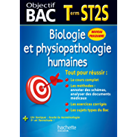 Objectif Bac - Biologie et physiopathologie humaines Terminale ST2S (Objectif Bac monomatières)