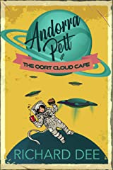 Andorra Pett and the Oort Cloud Café: A comic, sci-fi, murder mystery. Kindle Edition