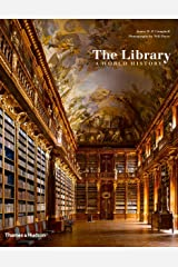 The Library: A World History Hardcover