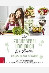 Das Zuckerfrei-Kochbuch für Kinder Kindle Ausgabe