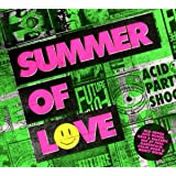 Summer Of Love - Old Skool Acid House, Rave & Balearic Mix by Paul Oakenfold, Colin Hudd & Nancy Noise