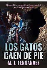 Los gatos caen de pie: (Inspector Salazar 06). Novela negra española (Serie del inspector Salazar nº 6) Versión Kindle