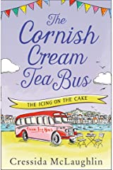 The Icing on the Cake (The Cornish Cream Tea Bus, Book 4) Kindle Edition