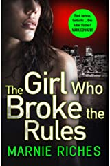 The Girl Who Broke the Rules (George McKenzie, Book 2) Kindle Edition