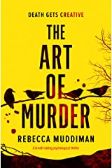 The Art of Murder: a breath-taking psychological thriller Kindle Edition